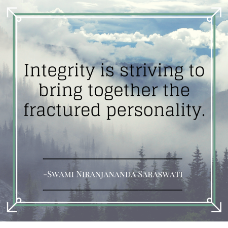 Integrity is striving to bring together the fractured personality.